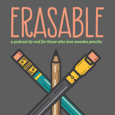 Erasable: A podcast about wooden pencils