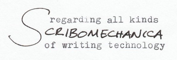 Scribomechanica: Regarding all kinds of writing technology
